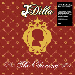 The Shining (The 10th Anniversary Collection) - J Dilla