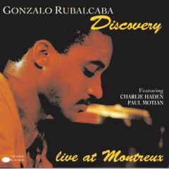 Discovery (Live At Montreux) - Gonzalo Rubalcaba, Charlie Haden, Paul Motian