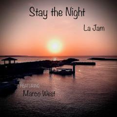Stay the night - La Jam