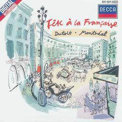 Fête à la française - Orchestre Symphonique de Montreál, Charles Dutoit
