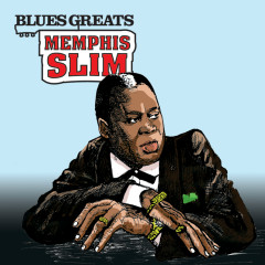 Blues Greats: Memphis Slim - Memphis Slim