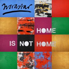Home Is Not Home - Novastar
