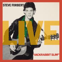 Jackrabbit Slim (Live) - Steve Forbert