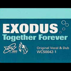 Together Forever - Exodus