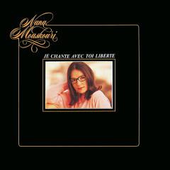 Je chante avec toi Liberté - Nana Mouskouri