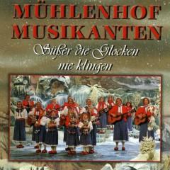 Süßer die Glocken nie klingen - Mühlenhof Musikanten