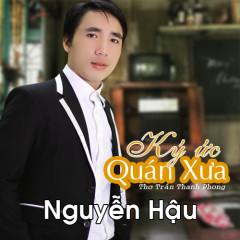 Ký Ức Quán Xưa (EP) - Nguyễn Hậu