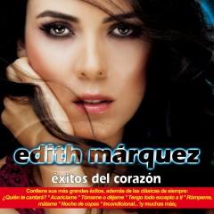 Exitos del corazón (USA) - Edith Márquez