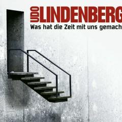 Was hat die Zeit mit uns gemacht - Udo Lindenberg