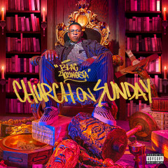 Church on Sunday - Blac Youngsta