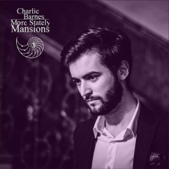 More Stately Mansions - Charlie Barnes