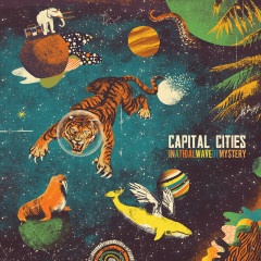 In A Tidal Wave Of Mystery (Deluxe Edition) - Capital Cities