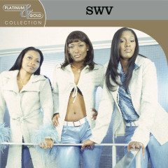 Platinum & Gold Collection - SWV