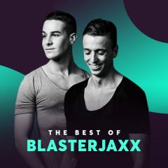 Những Bài Hát Hay Nhất Của BlasterJaxx