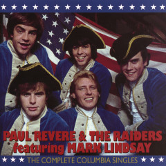 The Complete Columbia Singles - Paul Revere & The Raiders
