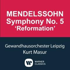 Mendelssohn: Symphony No.5 'Reformation' - Kurt Masur