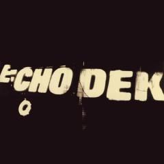 Echo Dek - Primal Scream
