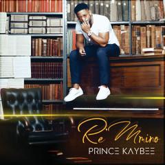 Re Mmino - Prince Kaybee