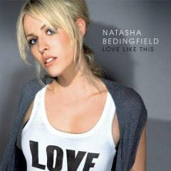 Love Like This - Natasha Bedingfield
