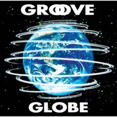 GROOVE GLOBE - T-SQUARE