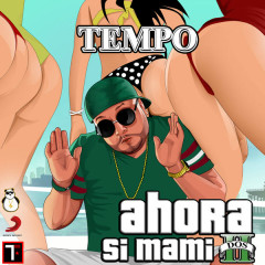 Ahora Si Mami Dos (Single)
