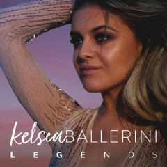 Legends - Kelsea Ballerini