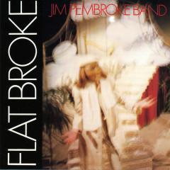 Flat Broke - Jim Pembroke Band