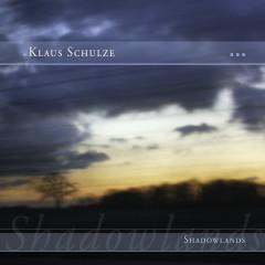 Shadowlands - Klaus Schulze