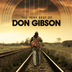 The Very Best of Don Gibson - Don Gibson
