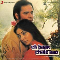 Ek Baar Chale Aao (Original Motion Picture Soundtrack)
