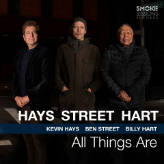 All Things Are - Kevin Hays, Ben Street, Billy Hart