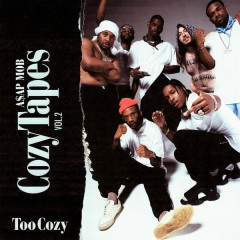 Cozy Tapes Vol. 2: Too Cozy - A$AP Mob
