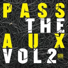 VFILES LOUD (Vol. 2: Pass The Aux) - Various Artists