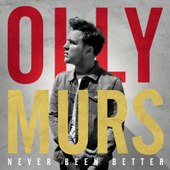 Never Been Better (Expanded Edition) - Olly Murs