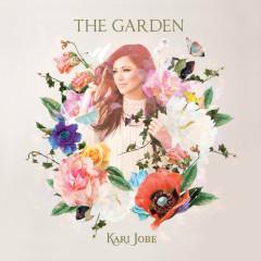 The Garden (Deluxe Edition) - Kari Jobe