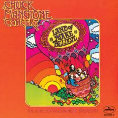 Land Of Make Believe - Chuck Mangione, Hamilton Philharmonic Orchestra