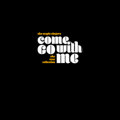Come Go With Me: The Stax Collection - The Staple Singers
