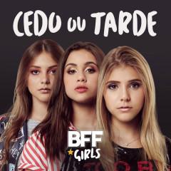 Cedo Ou Tarde (Single)