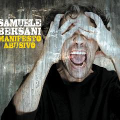 Manifesto Abusivo Special Edition - Samuele Bersani
