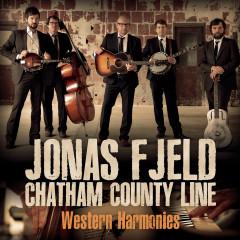 Western Harmonies - Jonas Fjeld, Chatham County Line