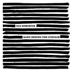 Old Dominion: Band Behind the Curtain - Old Dominion