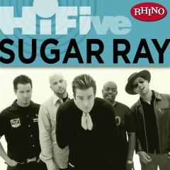Rhino Hi-Five: Sugar Ray - Sugar Ray