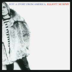Just a Story from America - Elliott Murphy