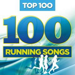 Top 100 Running Songs - Various Artists