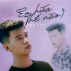 Em Hứa Thế Nào (Single) - Như Việt, ACV
