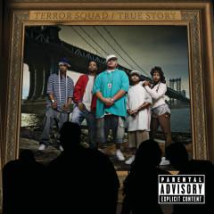 True Story - Terror Squad