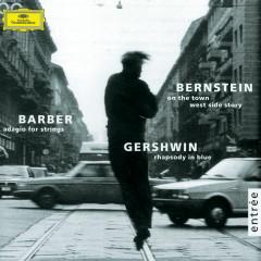 Gershwin: Rhapsody in Blue / Barber: Adagio for Strings / Bernstein: On the Town; Candide - Los Angeles Philharmonic, Leonard Bernstein, Israel Philharmonic Orchestra