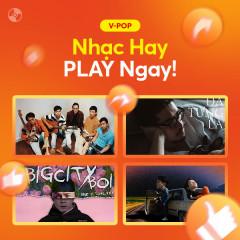 Nhạc Hay PLAY Ngay - Various Artists