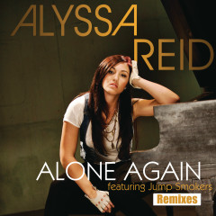 Alone Again (Remixes) - Alyssa Reid, Jump Smokers