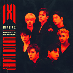 WHO DO U LOVE? - Monsta X, French Montana